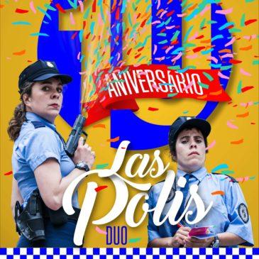 2020: LAS POLIS Duo fêtent ses 10 ans de tournée/ LAS POLIS Duo festejan sus 10 años de gira
